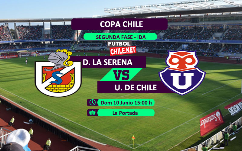 Mira Deportes La Serena vs Universidad de Chile en vivo y online por el partido ida de la segunda fase de la Copa Chile 2018