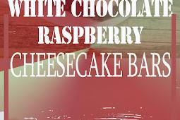 WHITE CHOCOLATE RASPBERRY CHEESECAKE BARS RECIPE