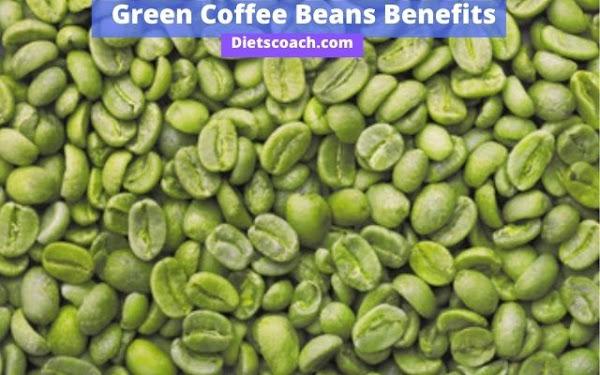 Green coffee beans benefits