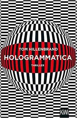 Neuerscheinungen im Februar 2018 #2 - Hologrammatica von Tom Hillenbrand