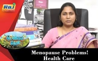 Menopause Problems! | Health Care | Pengal Neram