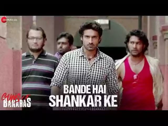 Bande Hai Shankar Ke Song Lyrics - Guns Of Banaras