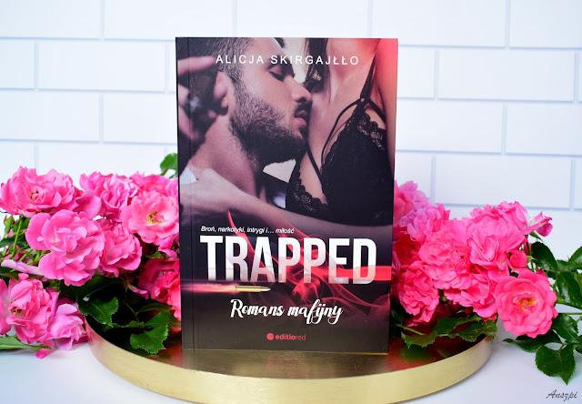 Trapped. Romans mafijny, Alicja Skirgajłło