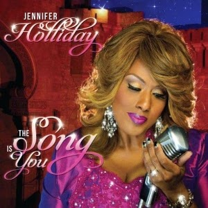 Jennifer Holliday-The Song Is You 2014