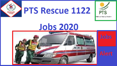 PTS-Rescue-1122-Jobs-2020, punjab-rescue-1122-jobs-2020-pts-apply-online