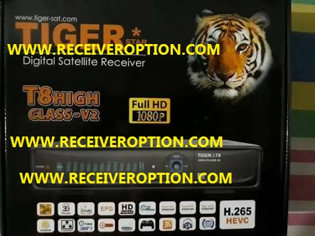 TIGER T8 HIGH CLASS V2 HD RECEIVER SOFTWARE NEW UPDATE V3.77