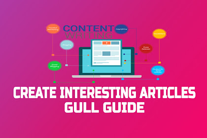 How To Create Interesting Articles Full Guide
