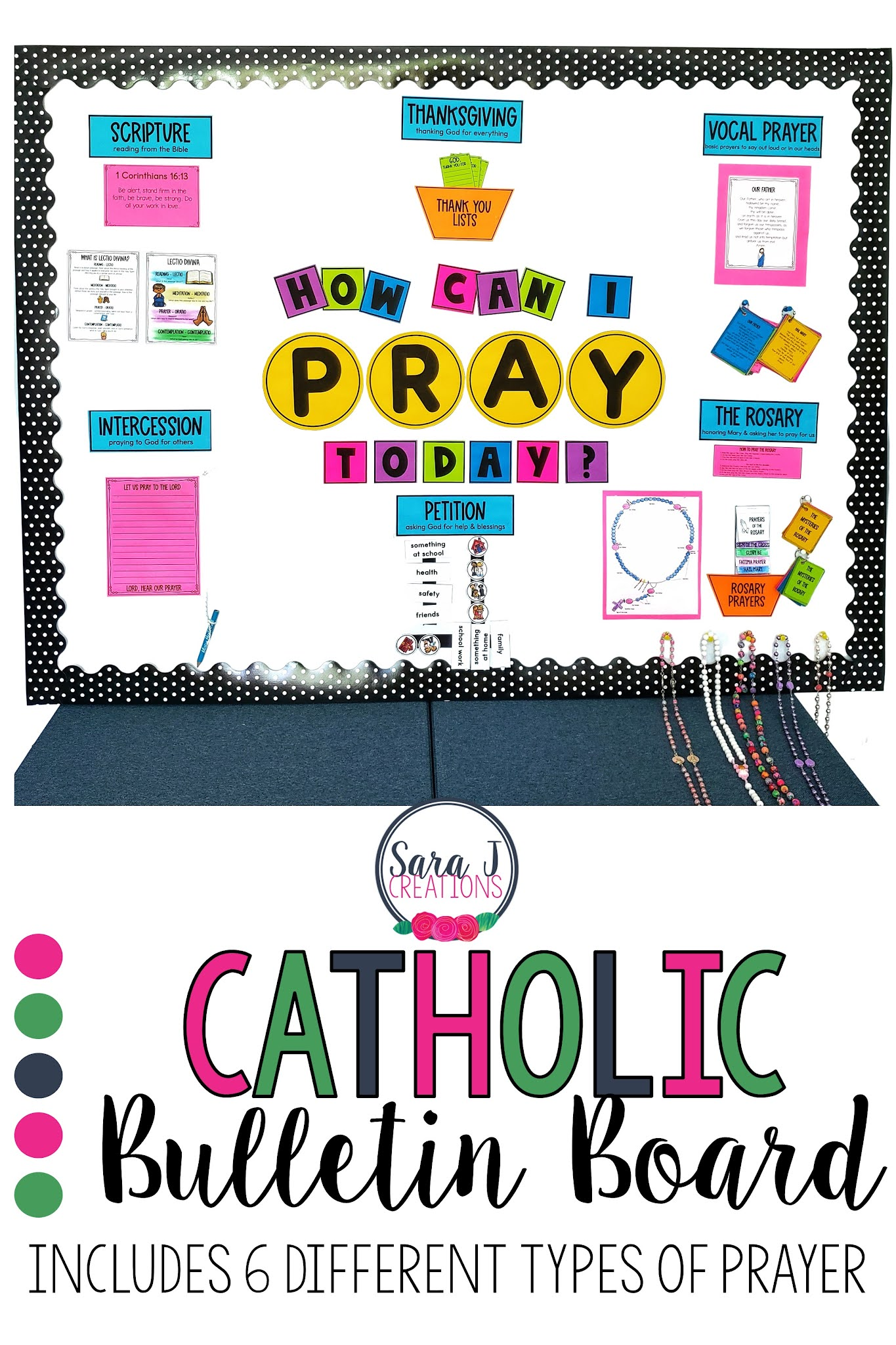 Teach your students 6 different ways to pray with this Catholic Prayers Bulletin Board. The perfect interactive bulletin board for Catholic classrooms and Sunday school rooms. Teach about petition, intercession, the Rosary, scripture, thanksgiving and vocal prayer.