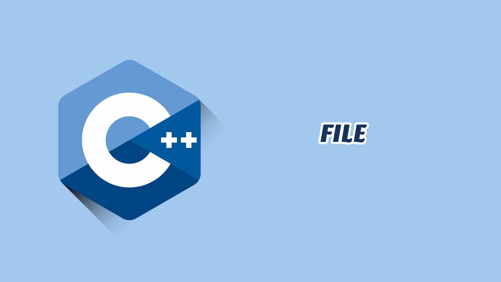 File C++ Disertai Contoh, Tugas & Jawaban