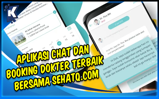 Aplikasi Chat dan Booking Dokter Terbaik Bersama SehatQ.com