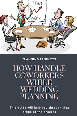 How to handle co-workers while wedding planning - wedding guide - wedding planning - wedding ideas blog - K'Mich Weddings + Events Philadelphia PA