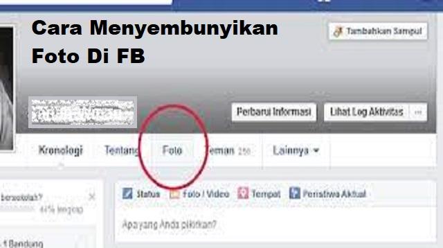 Cara Menyembunyikan Foto di FB