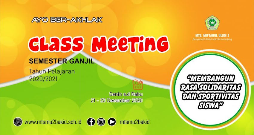 CLASS MEETING MTS MIFTAHUL ULUM 2 BANYUPUTIH KIDUL 2020