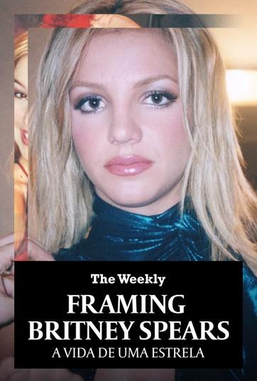 Framing Britney Spears: a vida de uma estrela