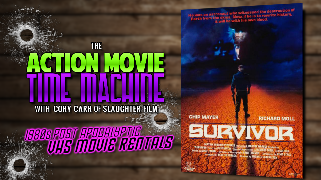 Slaughter Film Presents: Action Movie Time Machine - Survivor