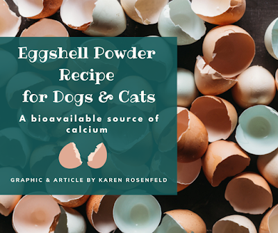 Eggshell powder recipe for dogs and cats, a natural bioavailable source of calcium
