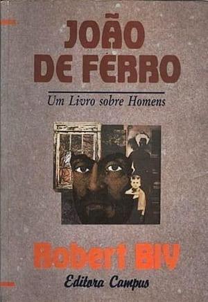 Livro João de Ferro . Um Livro Sobre Homens