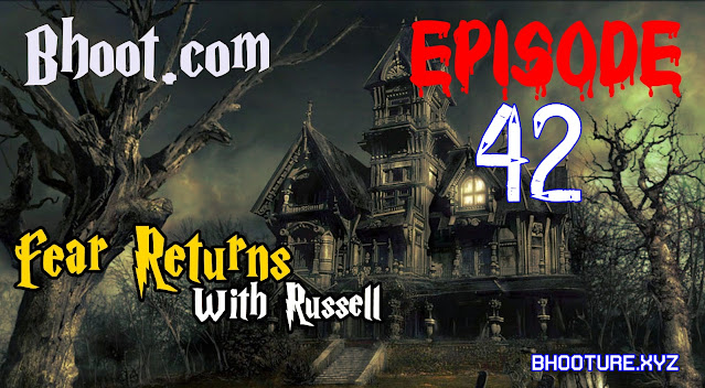 Bhoot.Com With RJ russell episode 42 - 27 November, 2020 (27-11-2020) Download