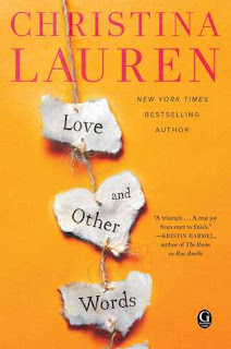 Book Review and GIVEAWAY: Love and Other Words, by Christina Lauren