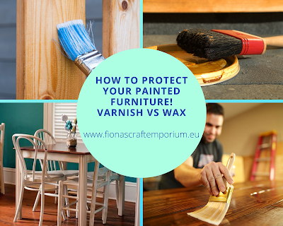 How to protect your painted furniture! Varnish vs wax