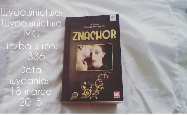 """""""Znachor"""" Tadeusz Dołęga-Mostowicz + KONKURS u Sovbedlly"""