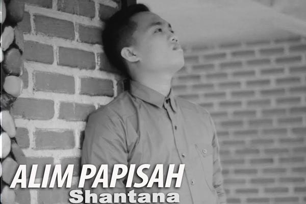Lirik Lagu Shantana - Alim Papisah