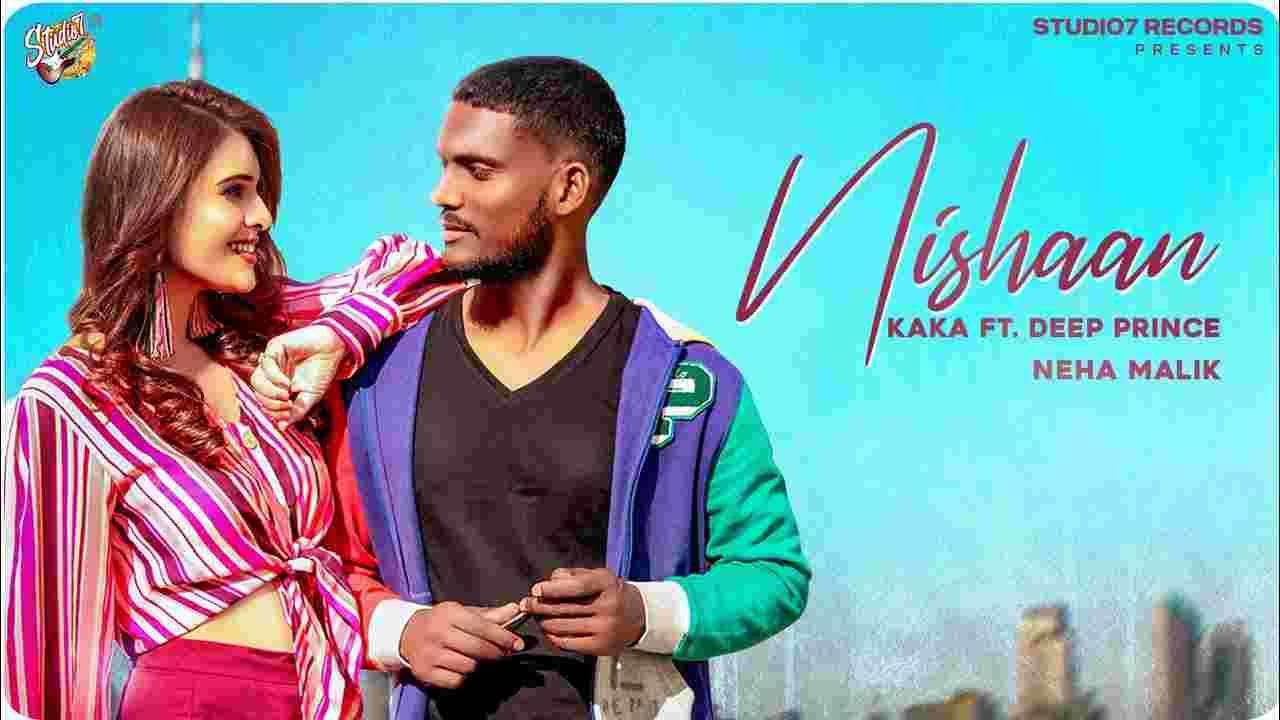 निशान Nishaan Lyrics in Hindi Kaka x Deep Prince Punjabi Song