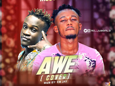 DOWNLOAD MP3: Dotman ft. Mojuwonlo - Awe (Cover)