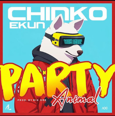 "Ibile rapper Chinko Ekun comes through with his latest single titled ""Party Animal"" produced by Big Dre."