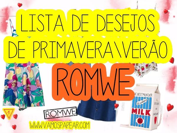 Wishlist, Lista de Desejos da Loja Online Romwe Primavera Verão?utm_source=vamospapear.com&utm_medium=blogger&url_from=vamospapear