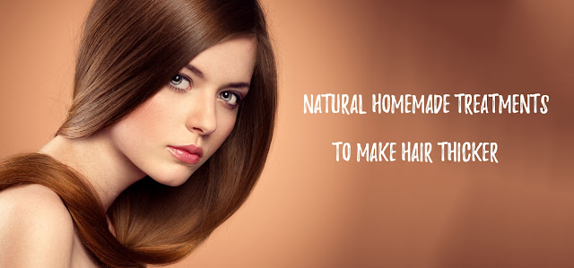Homemade Treatments to Make Hair Thicker