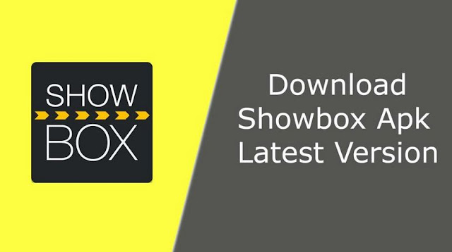 Download Showbox APK 2020 Latest Version