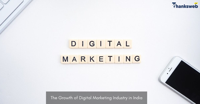 The Growth of Digital Marketing Industry in India