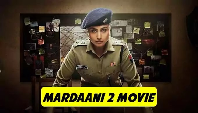 Mardaani 2 Full HD Movie Download & Watch Online Free