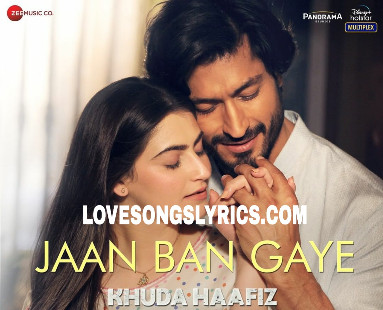 Jaan Ban Gaye Hindi Lyrics