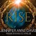 Freebie Book Blitz - Rise by Jennifer Anne Davis