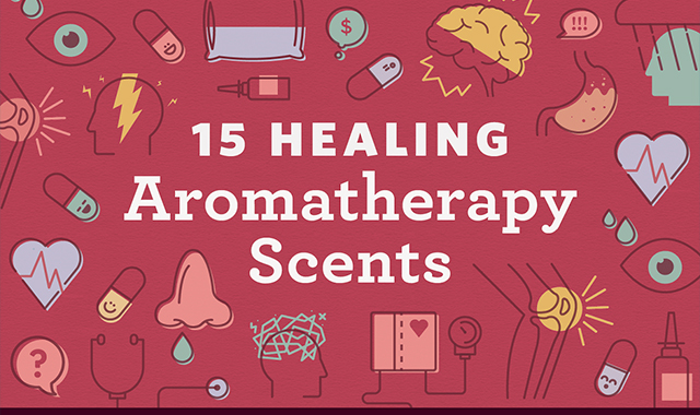 15 Healing Aromatherapy Scents And How to Use Them #infographic