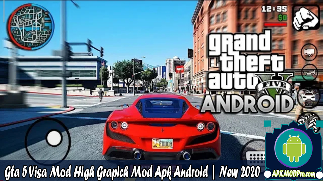 Download GTA 5 Visa Mod High Grapich Mod Apk Android | New 2020