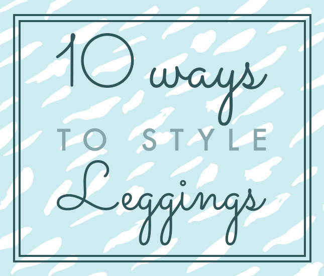 ways to style leggings with monogrammed tops