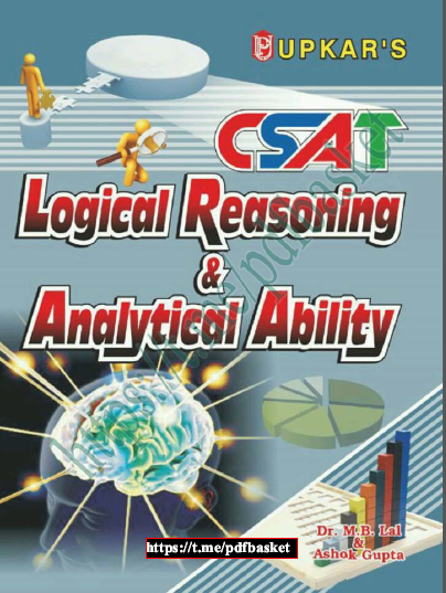 Logical Reasoning Analytical Ability :  For All Competitive Exam PDF Book