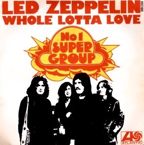 "Το single των Led Zeppelin ""Whole Lotta Love"""