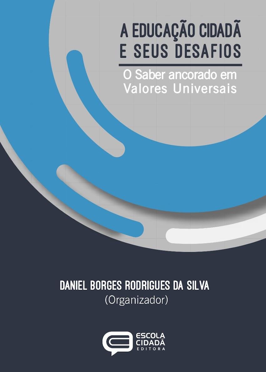 A EDUCAÇÃO CIDADÃ E SEUS DESAFIOS: O saber ancorado em valores universais