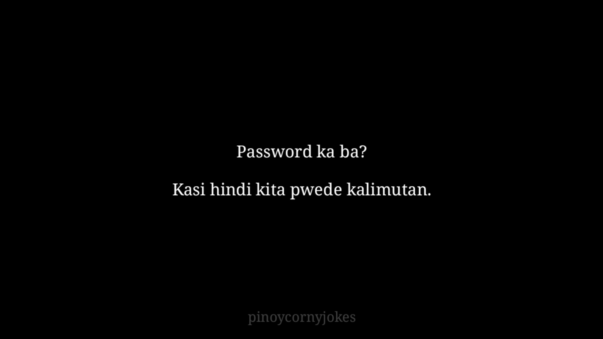 Password Pickup Lines Tagalog 2021
