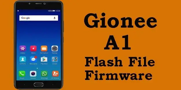 Gionee A1 Flash File (Tested) Stock ROM Firmware