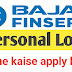 How To Apply Bajaj Personal Loan Online
