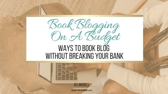 Book Blogging On A Budget