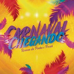 Carnaval Chegando – Rennan da Penha e POCAH Mp3