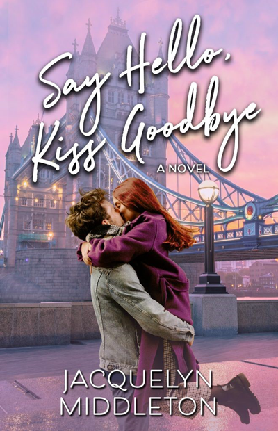 New Release: Say Hello, Kiss Goodbye by Jacquelyn Middleton