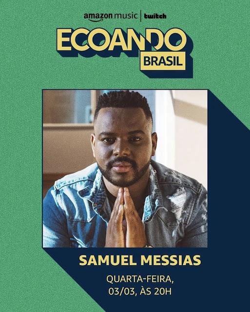 Samuel Messias é o 1º artista gospel no Ecoando da Amazon