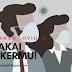 PAKAI MASKERMU! - MARI LAWAN COVID-19
